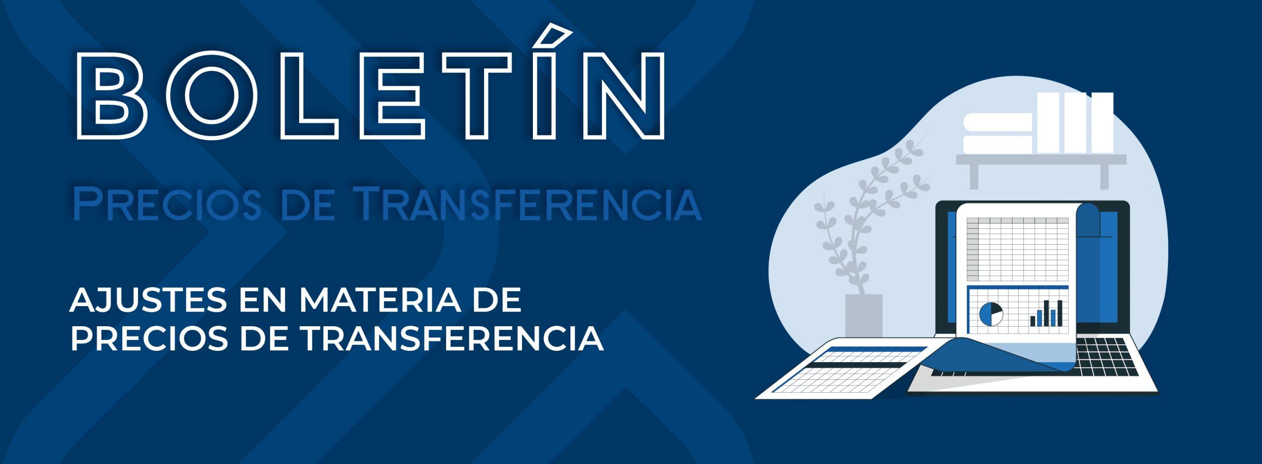 AJUSTES EN MATERIA DE PRECIOS DE TRANSFERENCIA